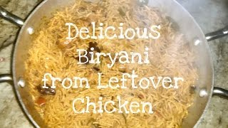 ✔️How to make Delicious Biryani from Leftover Chicken | Quick and Easy | TLSL