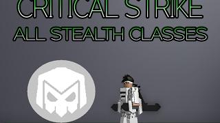 Roblox: Critical Strike   All Stealth Classes