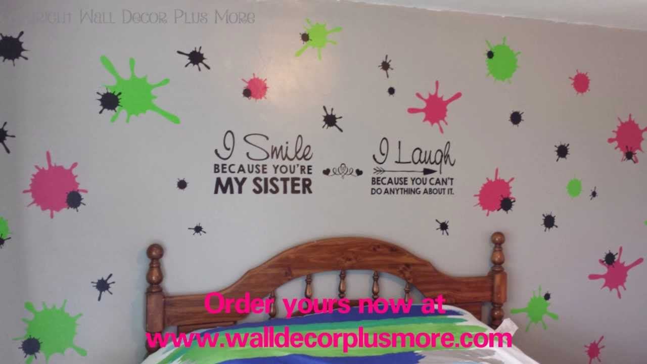Splatter vinyl wall sticker and sister vinyl decal quote girls splatter vinyl wall sticker and sister vinyl decal quote girls bedroom youtube amipublicfo Image collections