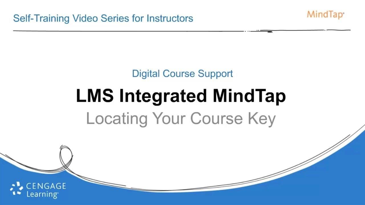 LMS Integrated MindTap Course Keys