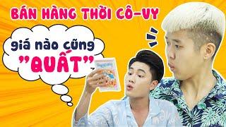 """Tôm Lẩu Thái   Phần 21: Bán Hàng Mùa Dịch Bệnh - Giá Nào Cũng """"Quất"""""""