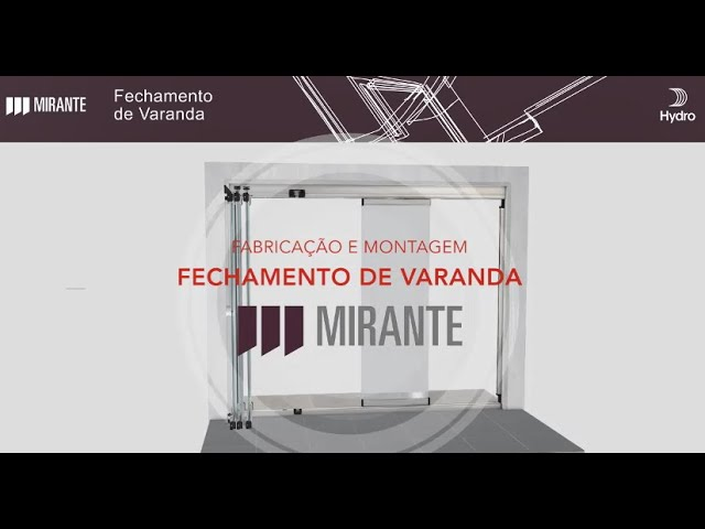 HYDRO Linha Mirante - FECHAMENTO DE VARANDA