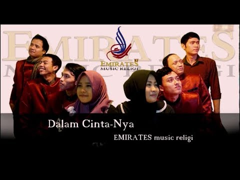 Dalam CintaNya ( Single Hit ) WAFIQ AZIZAH - MEI DEVI - EMIRATES MUSIC RELIGI