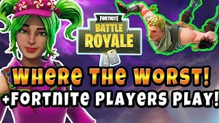 Where to Find the Worst Fortnite Players : Easy Wins (Improve / Get Better At Fortnite)