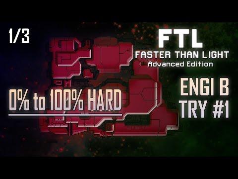 [FTL AE 100% HARD] ENGI B - TRY #1 (1/3)