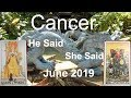 Cancer JUNE 2019 NOT BACKING DOWN! He Said She Said Tarot Reading