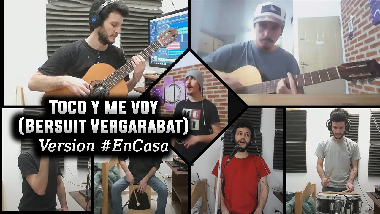 Toco Y Me Voy Bersuit Vergarabat Cover Desde Casa Youtube