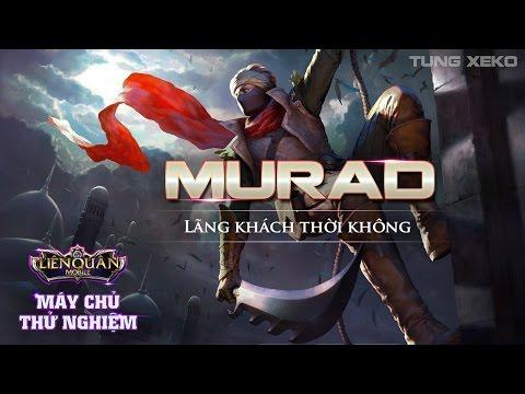 Hướng dẫn chơi Murad Lãng Khách Thời Không - Máy chủ thử nghiệm Liên Quân Mobile - Cách lên đồ Murad