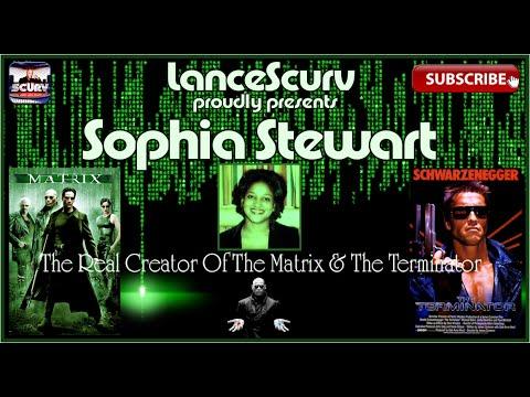 Sophia Stewart: The Real Creator Of The Matrix & The Terminator! - The LanceScurv Show