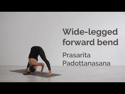 Wide-legged Forward Bend Pose (Prasarita Padottanasana) Tutorial