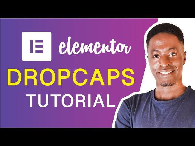 ELEMENTOR DROPCAPS TUTORIAL (How to add dropcaps in elementor for free)
