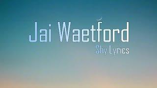Baixar JAI WATEFORD-SHY(LYRICS)