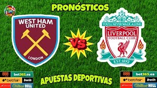WEST HAM VS LIVERPOOL PREMIER LEAGUE 2018/2019 | PRONÓSTICOS.