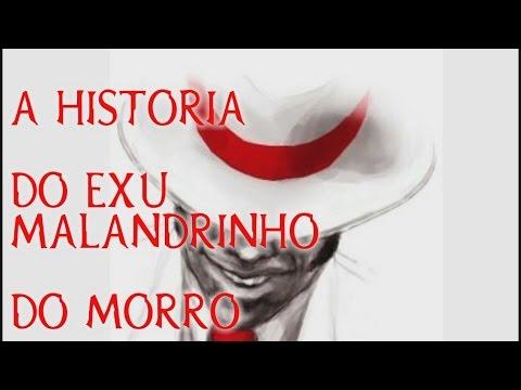 A HISTORIA DO EXU MALANDRINHO DO MORRO