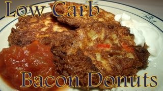"Atkins Diet Recipes: Low Carb Bacon ""donuts"" (owl)"