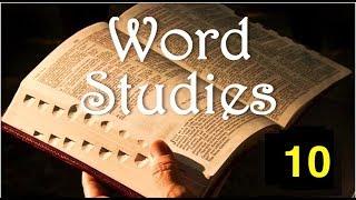 Word Studies 10 - Baptism
