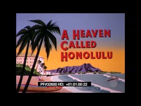 HONOLULU HAWAII 1969 TRAVELOGUE WITH JACK DOUGLAS 32600 HD