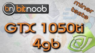 Minerando com uma GTX 1050ti 4GB Gigabyte (Mining test)