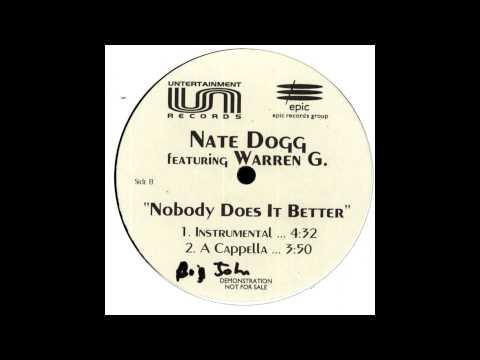 Nate Dogg  Nobody Does It Better feat Warren G ACAPELLA