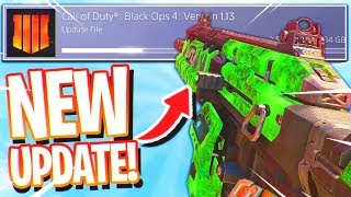The NEW Black Ops 4 UPDATE 1.13! (New DLC Weapons, Camos, and Weapon Variants)