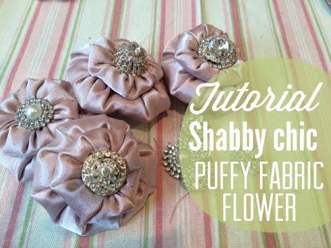 tutorial diy shabby chic puffy fabric flowers youtube rh youtube com