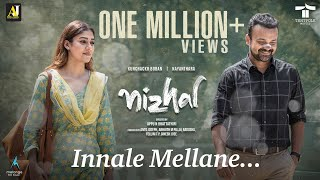 Innale Mellane Video Song   Nizhal   Kunchacko Boban   Nayanthara   Sooraj S Kurup   Haricharan