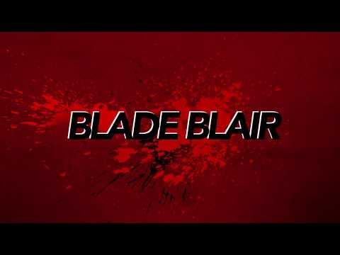 Blade Blair and Louis blaze