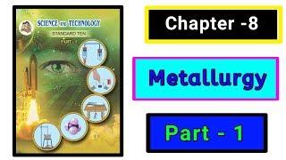 Part-1 Metallurgy ch-8th science class 10th new syllabus maharashtra board.