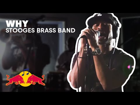 "Stooges Brass Band perform ""Why"" at Red Bull Studio Sessions"