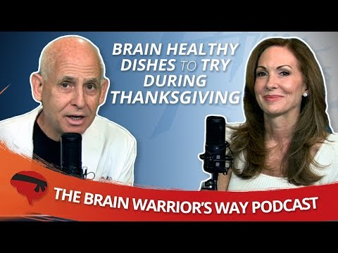 Brain Healthy Dishes to Try During Thanksgiving The Brain Warrior's Way Podcast