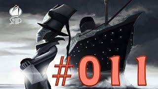 The Ship ►#011◄ Mörderspiel LPT ─ Let's Play [Deutsch / HD]