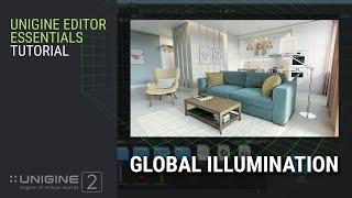 Global Illumination - UNIGINE Editor 2 Essentials