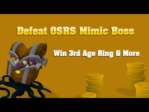 OSRS Mimic Boss Guide: New Boss with Ring of 3rd Age & More
