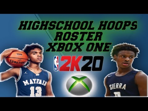 NBA 2K20- HIGH SCHOOL HOOPS 2K20 ROSTER SETUP (XBOX ONE)