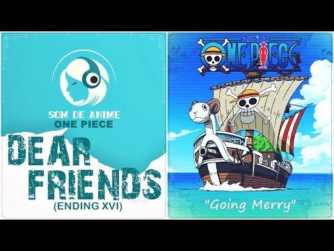 Dear Friends - Encerramento XVI De One Piece (Português - BR)