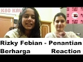 Rizky Febian - Penantian Berharga Reaction [ KENNYBOYSLAY !!? Is that you ? ]