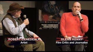 Art Bastard Q&A with Glenn Kenny from Talk Cinema Film Series