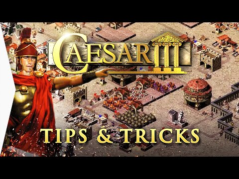 Caesar III ► 10 Basic Tips & Tricks Guide - [City-building Doctor]
