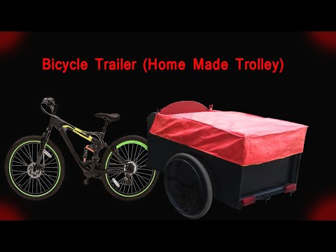 How to make Bicycle Trailer | Home Made Trolley