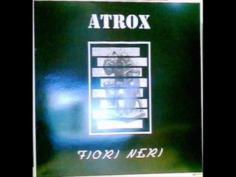 Italia Punk anni 90; ATROX (Monza/Brianza) - Fiori neri LP completo