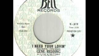 Gene Redding I Need Your Lovin