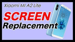 Xiaomi Mi A2 Lite Screen Replacement