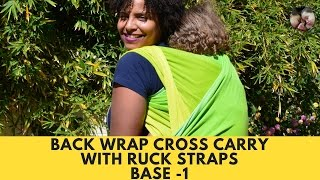 Back Wrap Cross Carry (BWCC) with Ruck Straps