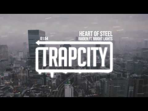 Raiden - Heart Of Steel (ft. Bright Lights)