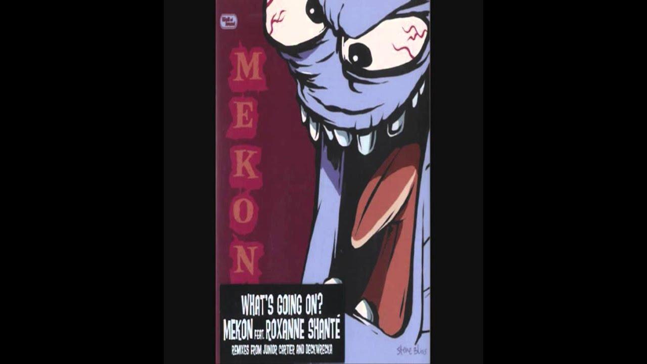 Download Mekon  -  What's Going On (Junior Cartier Remix)