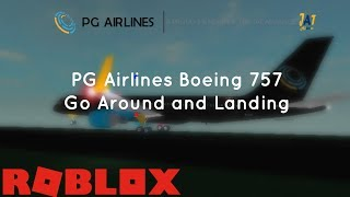 Go Around and Landing: PG Airlines Boeing 757 | ROBLOX