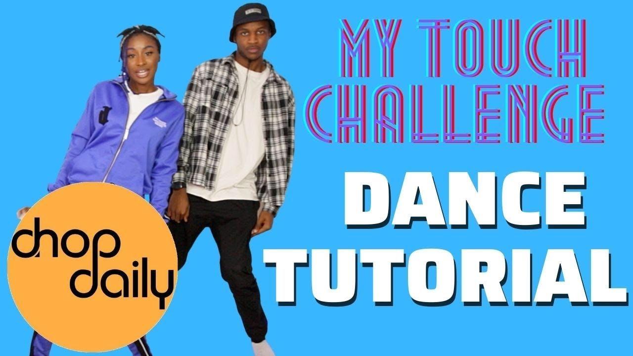 Download My Touch (Dance Tutorial) | @ItsJustNifé @__ItsJohnny | #MyTouch #itsjustnife #chop daily #davidwek