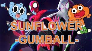 Gumball - Sunflower (Post Malone, Swae Lee) #gumball #sunflower #postmalone Video