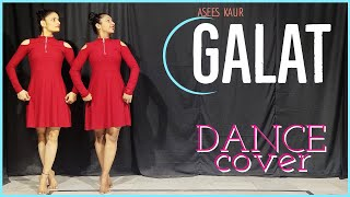 Galat- Dance Cover | Asees Kaur | Rubina Dilaik  | Basic Contemporary dance| The Nachania