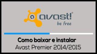 Como baixar,instalar e ativar o Avast Premier até 2050 [Novo Método]